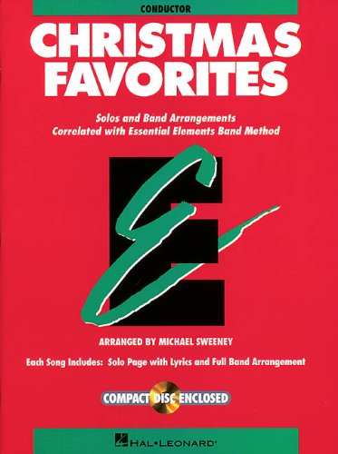 Essential Elements Christmas Favorites: Conductor Book with CD (Essential Elements Band (Essential Elements Correlated Arrangements)