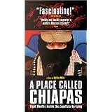 Place Called Chiapas