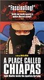 A Place Called Chiapas [VHS]