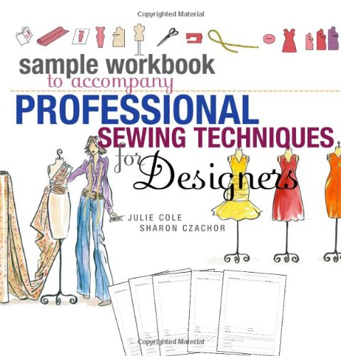 Costume Design Worksheet (Sample Workbook to Accompany Professional Sewing Techniques for Designers)