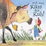 Muh, muh - Küss die Kuh!