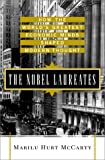 The Nobel Laureates: How the World's Greatest Economic Minds Shaped Modern Thought