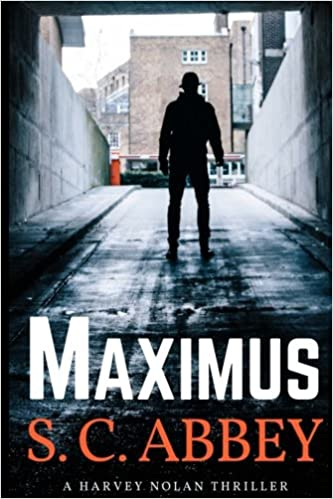 Maximus: A Harvey Nolan Thriller 1: Volume 1 (Harvey Nolan Thrillers)