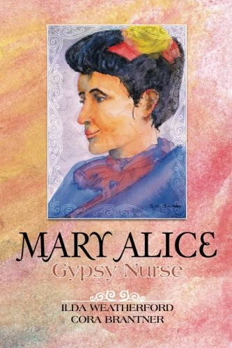Mary Alice: Gypsy Nurse pdf epub