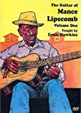The Guitar of Mance Lipscomb Vol 1