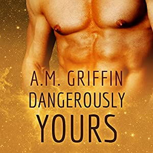 Dangerously Yours Audiobook