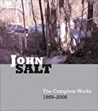 img - for John Salt: The Complete Works 1969-2007 book / textbook / text book