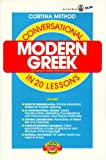 Conversational Modern Greek in 20 Lessons, Cortina Staff and Richard D. Abraham, 0805015000