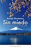img - for Sin miedo. Los 7 principios para alcanzar la paz mental (Spanish Edition) book / textbook / text book