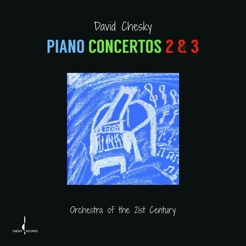 David Chesky - Piano Concertos 2 and 3 - (JD404) - CD - FLAC - 2017 - HOUND Download