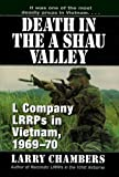 Death in the A Shau Valley: L Company LRRPs in Vietnam, 1969 - 70