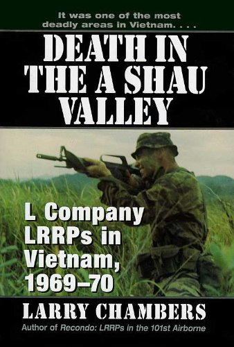 Death in the A Shau Valley: L Company LRRPs in Vietnam, 1969 - 70 by Ivy Books