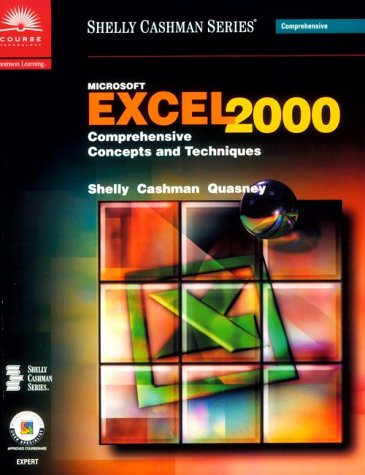Microsoft Excel 2000: Comprehensive Concepts and Techniques (Shelly Cashman Series)