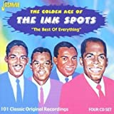 The Golden Age Of The Ink Spots - The Best Of Everything - 101 Classic Original Recordings [ORIGINAL RECORDINGS REMASTERED] 4CD SET