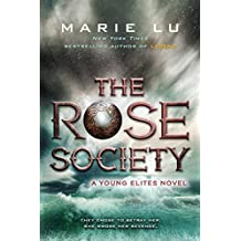 The Rose Society (The Young Elites)