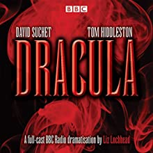 Dracula: Starring David Suchet and Tom Hiddleston Radio/TV Program by Bram Stoker Narrated by David Suchet, Tom Hiddleston