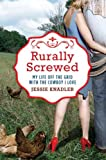 Rurally Screwed, Jessie Knadler, 0425245683