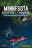 Minnesota Adventure Weekends: Your Guide to the Best Outdoor Getaways