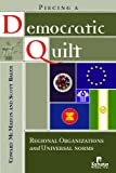 Piecing a Democratic Quilt?, Edward R. McMahon and Scott H. Baker, 1565492234