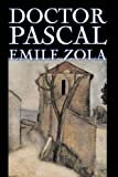 Doctor Pascal, Emile Zola, 1598180142