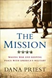 The Mission, Dana Priest, 0393010244