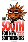 The South for New Southerners, , 0807819328