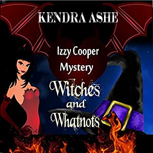 Witches and Whatnots Audiobook