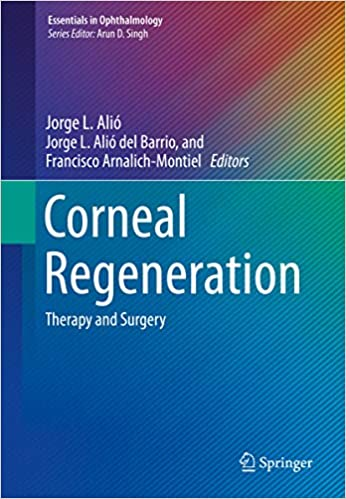 Corneal Regeneration : Therapy and Surgery (Essentials in