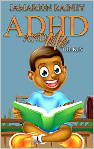 Books : ADHD and Me: The Key