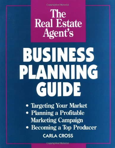 Real Estate Agent's Business Planning Guide