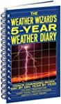 The Weather Wizard's 5-Year Weather D...