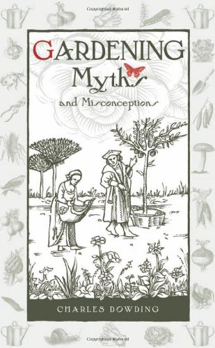 Gardening Myths and Misconceptions (Wise Words, Band 3)