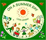 On a Summer Day, Lois Lenski, 0375827307