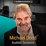 Michael Dodd: Audible Sessions: FREE Exclusive Interview | Holly Newson