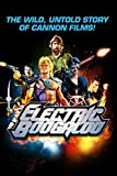 electric boogaloo movie - Electric Boogaloo: The Wild, Untold Story of Cannon Films