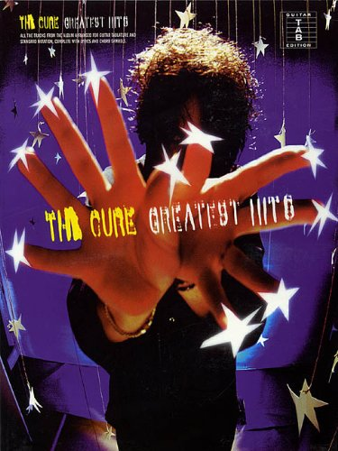 The Cure - Greatest Hits: Guitar Tab ()