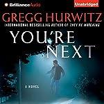 You're Next | Gregg Hurwitz