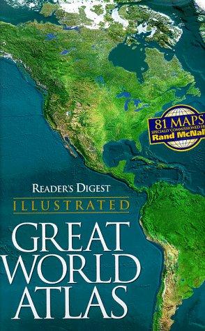 Reader's Digest Illustrated Great World Atlas