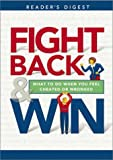 Fight Back and Win: What to Do When You Feel