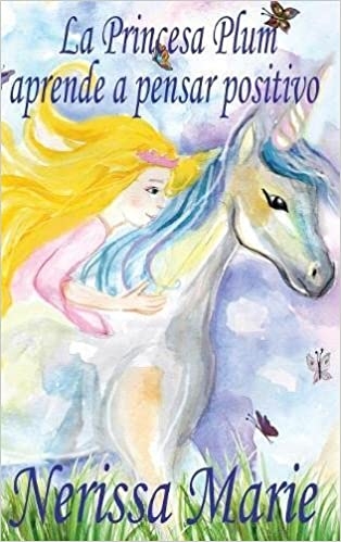 La Princesa Plum aprende a pensar positivo cuentos infantiles, libros infantiles, libros para los niños, libros para niños, libros para bebes, ...