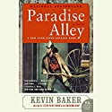 Paradise Alley Audiobook by Kevin Baker Narrated by Kevin Baker