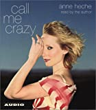 img - for Call Me Crazy book / textbook / text book