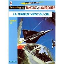 Tanguy et Laverdure 06 Intégrale