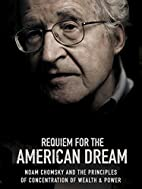 Requiem for the American Dream by Jared P.…