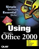 Using Microsoft Office 2000, Ed Bott and Debbie Walkowski, 078971843X