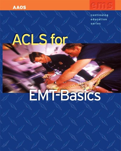 ACLS For EMT-Basics (Continuing Education)