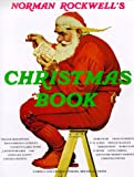 Norman Rockwell's Christmas Book, Molly Rockwell, 0810981211