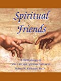 Spiritual Friends : A Methodology of Soul Care and Spiritual Direction, Kellemen, Robert W., 0974906646