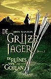 De ruïnes van Gorlan (De Grijze Jager Book 1)