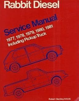 volkswagen rabbit diesel service manual 1977 1978 1979 1980 rh amazon com 1981 Volkswagen Rabbit Pick Up Volkswagen Rabbit Pickup Truck
